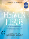 Heaven Hears (MP3): The True Story of What Happened When Pat Boone Asked the World to Pray for His Grandson's Survival